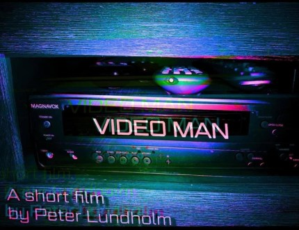 Video Man: A Short Film by Peter Lundholm