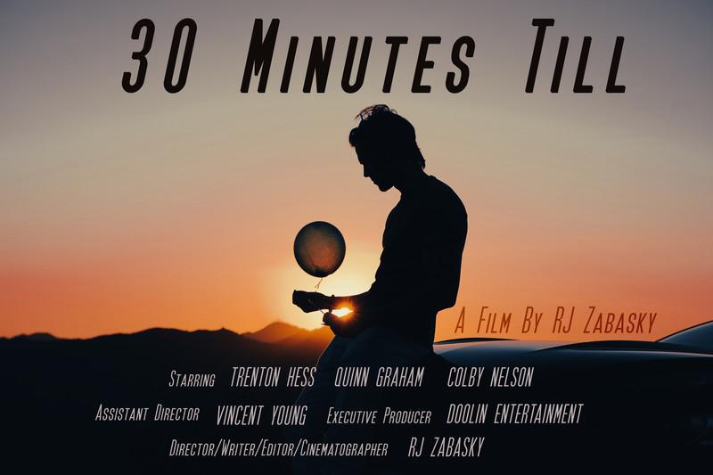 30 Minutes Till