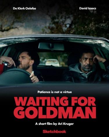 Waiting for Goldman