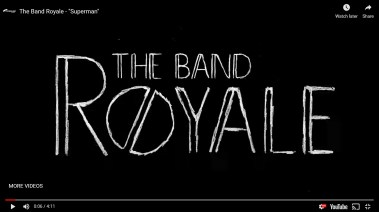 """The Band Royale - """"Superman"""" Music Video"""