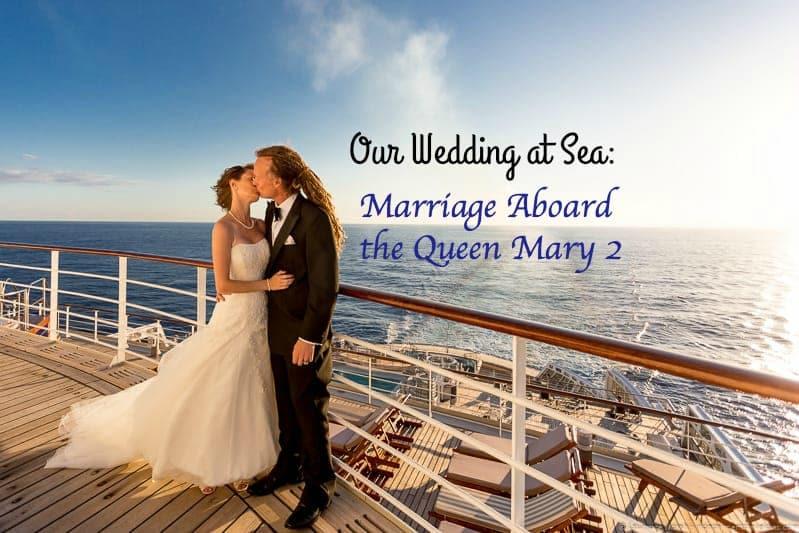 Cunard Queen Mary 2 wedding at sea cruise
