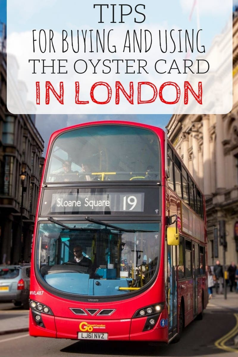 Tips for buying and using the Oyster Card in London to pay for public transport