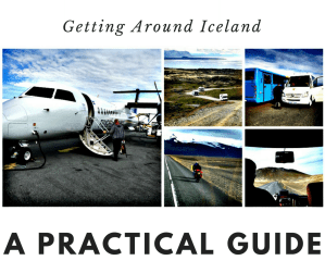 Getting Around Iceland: A Practical Guide