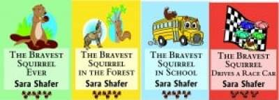 The Bravest Squirrel series by Sara Shafer