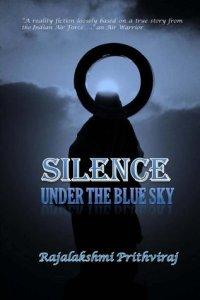 Silence: Under the Blue Sky