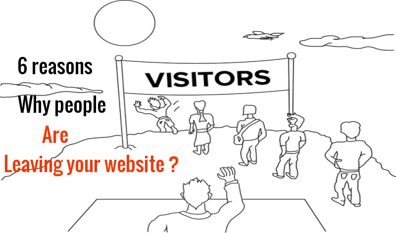 6 Reasons why people are leaving your website
