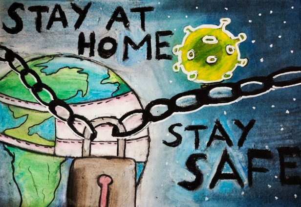 Stay Home, Stay Safe, painting in oil pastels by R. Rishab (11 years)