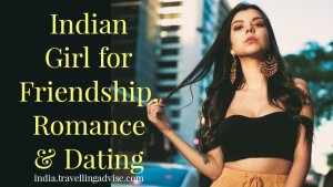Indian Girl for Friendship, Romance & Dating: Beautiful Local Girls 2021