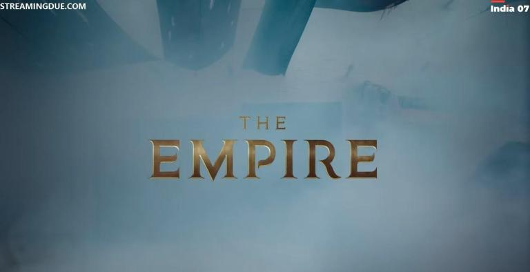The Empire Web Series Hotstar Cast, Budget, Release Date