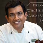 Indian Chefs Who Helped Indian Cuisine Gain World Fame