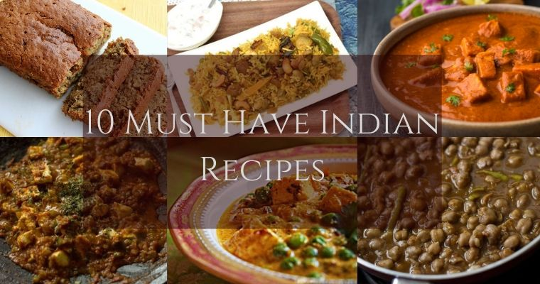 10 Must Have Indian Recipes