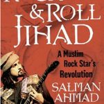 Living A Rock and Roll Jihad