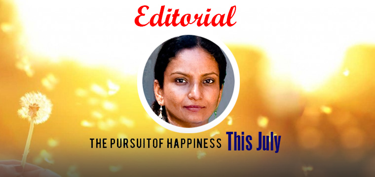 The Pursuit of Happiness This July