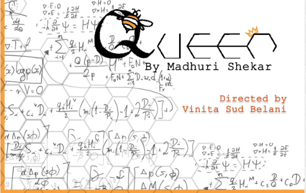 Queen, a Play by Madhuri Shekhar