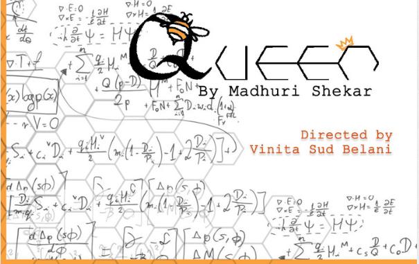 Queen, a Play by Madhuri Shekhar