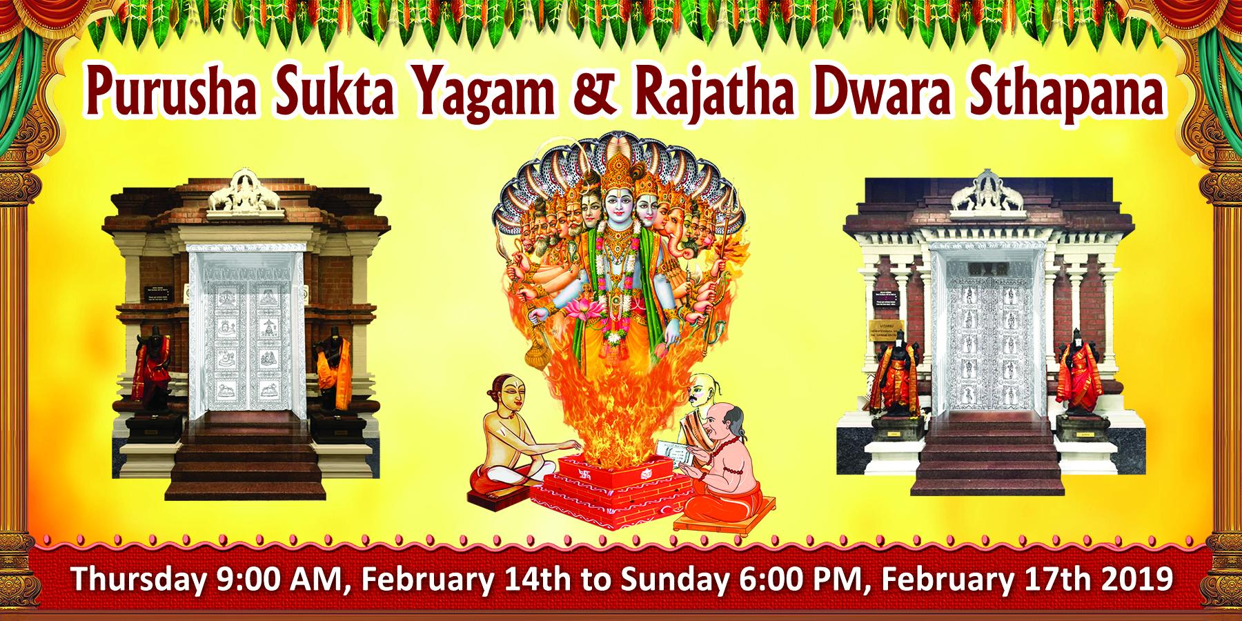 Purusha Sukta Yagam &  Rajatha Dwara Sthapana