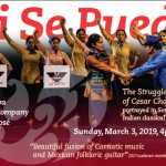 Abhinaya Dance Company of San Jose presents Si Se Puede