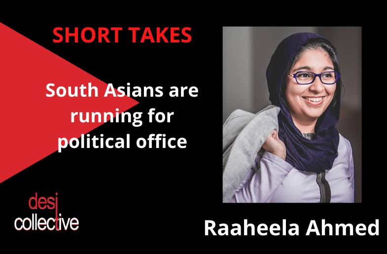 South Asians Running For Office – Raaheela Ahmed in Prince George's County, MD