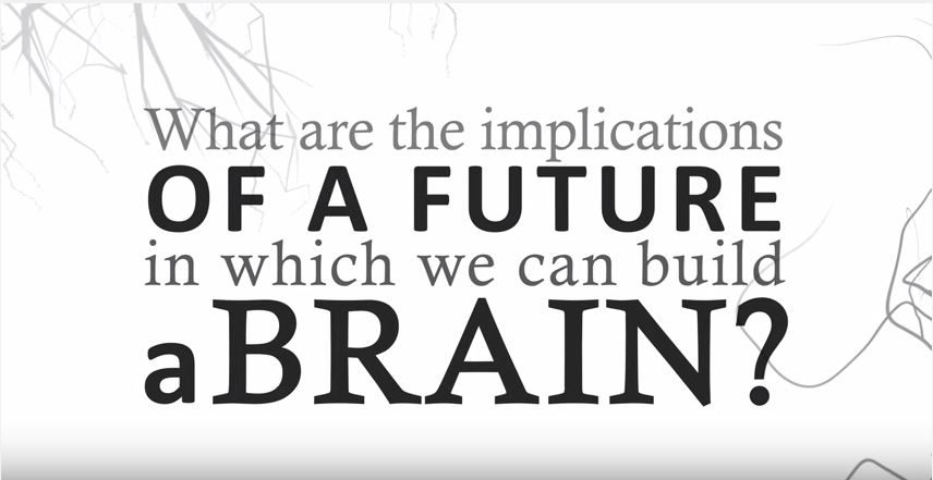 If we can build a brain, what is the future of It?
