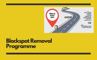 Blackspot Removal Programme
