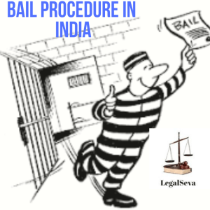 Bail Procedure in India