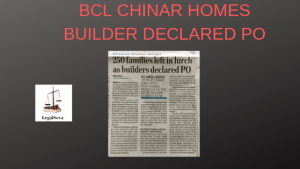 BCL CHINAR HOMES BUILDER DECLARED PO