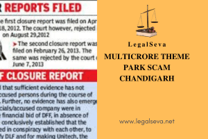 MULTICRORE THEME PARK SCAM Chandigarh