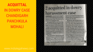 Acquittal in Dowry Case Chandigarh Panchkula Mohali