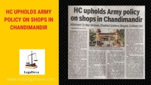 HC UPHOLDS ARMY POLICY ON SHOPS IN CHANDIMANDIR