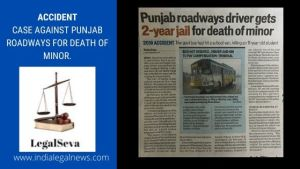 Accident Case against Punjab Roadways for death of minor.
