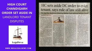 High Court Chandigarh Order Set Aside in Landlord Tenant Disputes