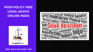 POSH Policy Free Legal Advice Online India
