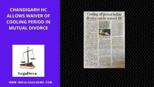 Cooling Off Period Waiver Mutual Consent Divorce