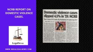 Latest NCRB report  Domestic Violence cases Legal Advice Online
