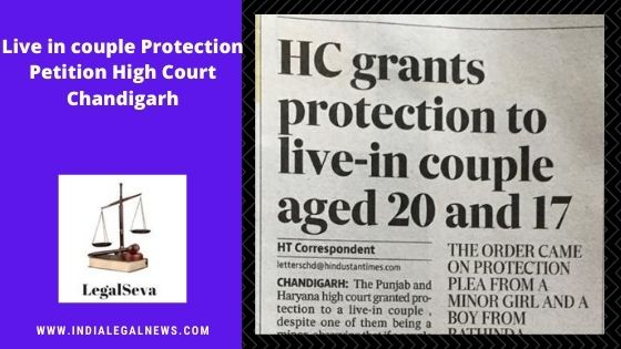 Live in couple Protection Petition High Court Chandigarh