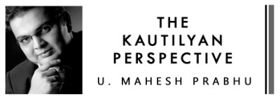 The Kautilyan Perspective