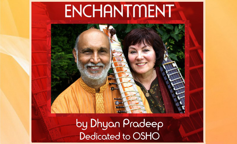 "Veröffentlichung der neun CD""Enchantment"" am Gurupurnima Fest in Osho Mahabodhi Meditationszntrum, Heidelberg: Samstag 27.07.2018"