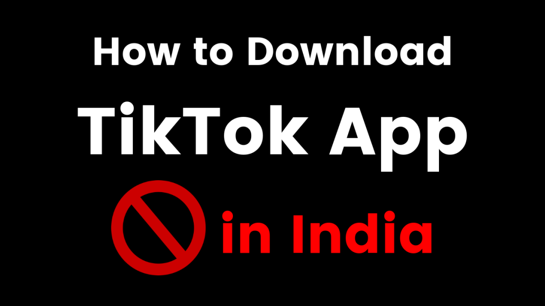 How to Download TikTok App after Ban in India, Trick to Download TikTok App after Ban in India