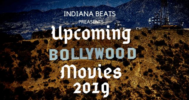 Upcoming Movies of Bollywood, upcoming bollywood movies this week, upcoming movies by month, upcoming movies hindi, upcoming movies with release date, upcoming movies this month