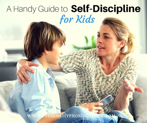 A Handy Guide to Self-Discipline for Kids