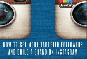 Instagram Marketing For Business: How To Get Followers And Build A Brand On