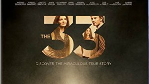 THE 33 Indian Blu-Ray,DVD Out Now from SONY DADC
