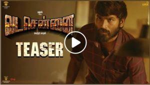 VADACHENNAI – Official Teaser (Tamil)   Dhanush