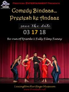 Comedy Bindaas… Preetesh Ke Andaaz!! @ Lexington Heritage Museum