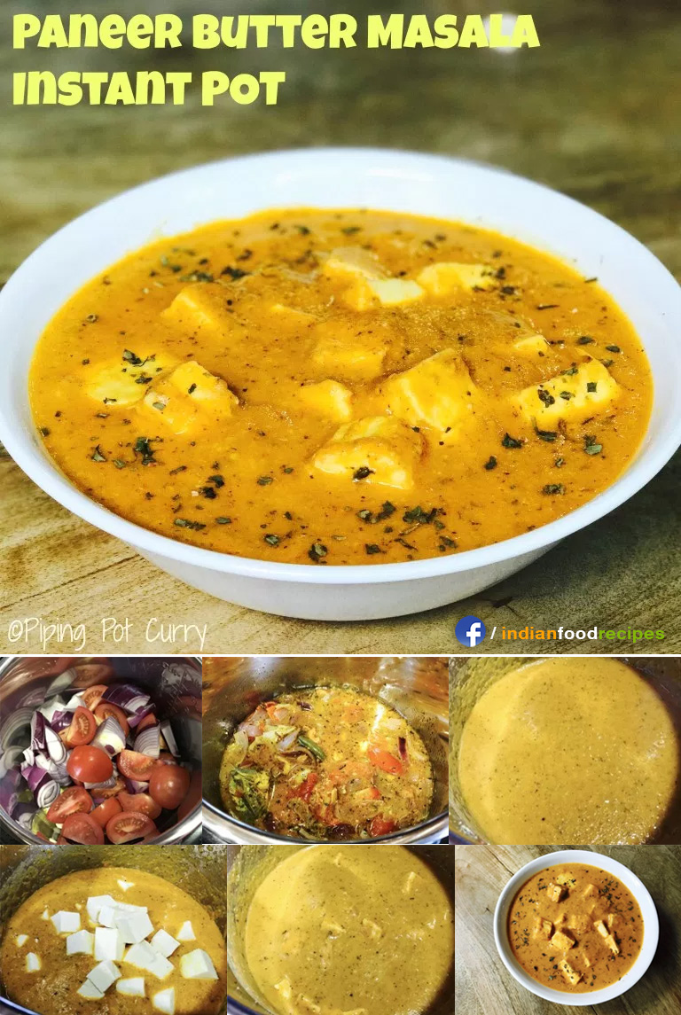 Paneer Butter Masala Instant Pot Pressure Cooker recipe step by step