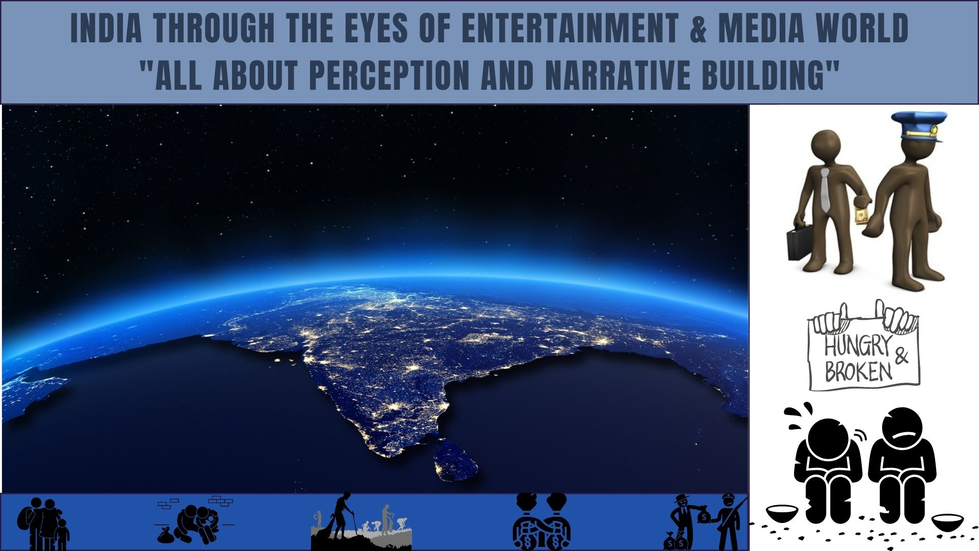NDIA-THROUGH-THE-EYES-OF-ENTERTAINMENT-MEDIA-WORLD-ALL-ABOUT-PERCEPTION-AND-NARRATIVE-BUILDING