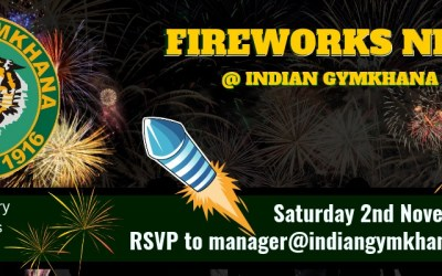 FIREWORKS NIGHT, Saturday 2nd November, 8 PM at Indian Gymkhana Club