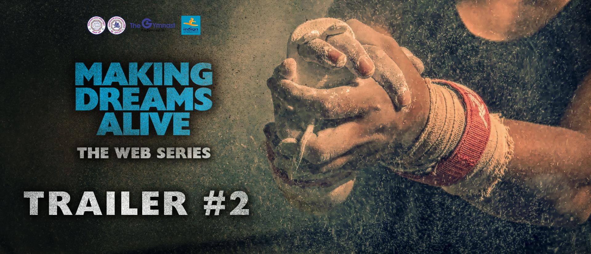 Making Dreams Alive | Trailer #2