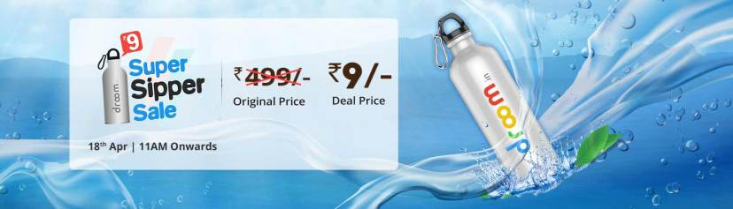 Droom Sipper Next Sale Date: Buy Sipper At Rs.9 | 18th April 11 AM Onwards