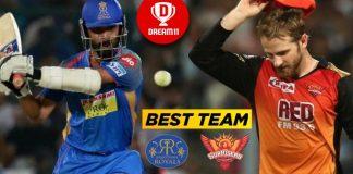 IPL 2019, 45th Match: SRH vs RR Best Dream11 Team Preiction Today